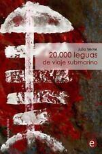 20. 000 Leguas de Viaje Submarino by Julio Verne (2013, Paperback)