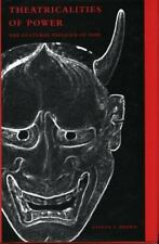 Theatricalities of Power: The Cultural Politics of Noh .. Steven T. Brown