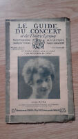 Le Guide du concert et des Théâtre Lyriques -  Louise Matha - n°12 - 1928