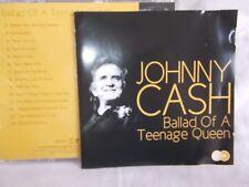 JOHNNY CASH - BALLAD OF A TEENAGE QUEEN  - UK 14 TRK CD - VERY CLEAN