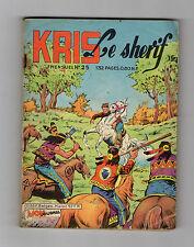 ► KRIS LE SHERIF N°25 - JUIN 1962  - DRAME SUR PLAT RIVER