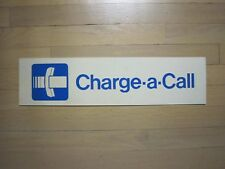 Vintage Phone Booth Charge a Call Metal Sign 20x5 InchesVery Nice and Clean