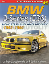 1992-1999 How to Build and Modify BMW 3 Series E36 318i 320i 325i 328i M3 323i