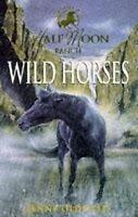 Horses Of Half Moon Ranch: 01: Wild Horses by Oldfield, Jenny, Acceptable Used B
