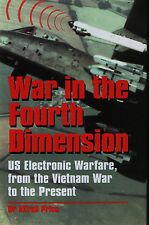 War in the 4th Dimension -US Electronic Warfare, from Vietnam War to the Present