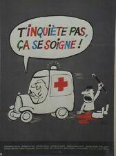 """""""T'INQUIETE PAS CA SE SOIGNE""""Affiche originale entoilée offset SINE 1980 43x57cm"""