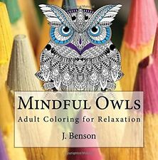 Mindful Owls Coloring Book Adult Relaxation Stress Relief Animal Pattern Designs