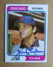 1974 TOPPS BASEBALL JACK AKER #562 AUTOGRAPHED SIGNED CARD CHICAGO CUBS