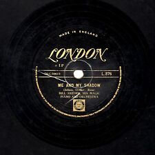 GOLD LONDON BILL SNYDER  78   ME AND MY SHADOW / THE NIGHT IS YOUNG   L 876 E/E-