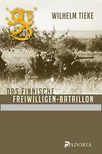 Das finnische Freiwilligen-Bataillon - Ostfront - Neu!