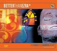 Better Than Ezra: How Does Your Garden Grow? 5.1 Surround Sound DVD-A/ Dolby
