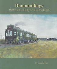 DIAMONDBUGS: The Story of ERIE RAILROAD Rail Motor Cars, 1890-1951 (NEW BOOK)