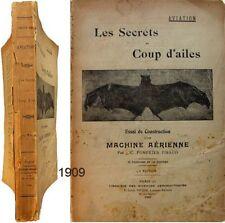 Secrets du coup d'ailes machine aérienne 1909 Pompéïen Piraud aviation aérostat