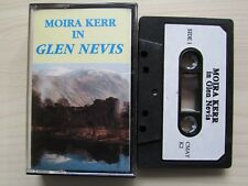 MOIRA KERR 'IN GLEN NEVIS' CASSETTE, MAYKER RECORDS, TESTED, RARE TAPE.