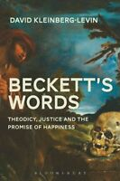 Beckett's Words The Promise of Happiness in a Time of Mourning 9781474216852
