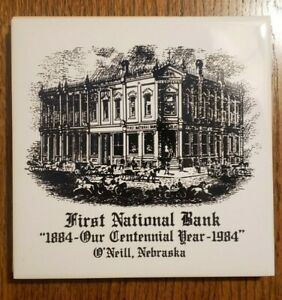 Vtg O'Neil, Nebraska First National Bank: 1884-Centennial Trivet / Tile Coaster