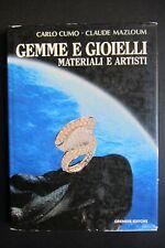 GEMME E GIOIELLI  Materiali e Artisti  Carlo Cumo  Claude Mazloum 1996  Gremese
