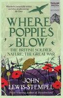 Where Poppies Blow, Lewis-Stempel, John, New