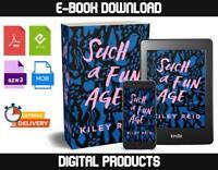 Such a Fun Age by Kiley Reid 2019
