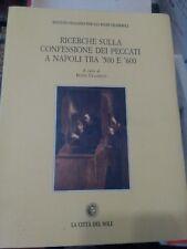 Boris Ulianich Ricerche sulla confessione dei peccati a Napoli tra '500 e '600