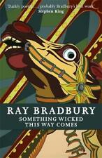 Something Wicked This Way Comes (FANTASY MASTERW, Bradbury, Ray, Excellent