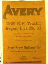 1927 Avery 25-50  H.P. Tractor Repair List #.31 Replacing  All  Previous  Lists