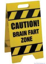 Caution Sign - BRAIN FART ZONE - gag office prank joke desk sign - BigMouth Inc