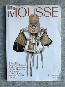 Mousse Contemporary Art Magazine : Issue 70 : Winter 2020