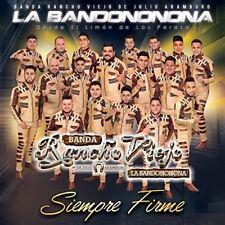 Banda Rancho Viejo De Julio Aramburo La Bandononon - Siempre Firme [New CD]