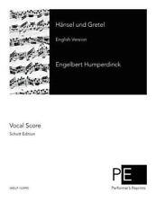 Hänsel und Gretel by Engelbert Humperdinck (2015, Paperback)