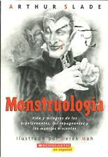 MONSTRUOLOGIA Monsters ARTHUR SLADE Español SPANISH Espeluznante Creepy