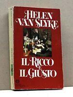 IL RICCO E IL GIUSTO - H.V.Slyke [libro]