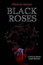 NEW Black Roses by Christine M. Morgan