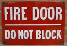 Old Porcelain FIRE DOOR DO NOT BLOCK Sign Industrial Shop Safety Advertising 1