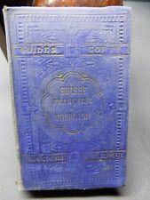 SUISSE FRANCAISE OBERLAND BERNOIS Guide pratique ill. Henry A. de Conty (1870?)