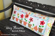 May Flowers ~ KimberBell Bench Pillow of Month Quilt Pattern ~ Daisy Flowerpots