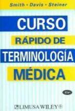Curso Rapido De Terminologia Medica / Quick Medical Terminology (Spanish Edition