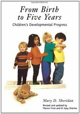 From Birth to Five Years: Children's Developmental Progress,Ajay Sharma, Mary D