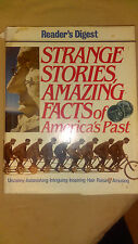 1989  Reader's Digest Strange Stories Amazing Facts of America's Past HBDJ