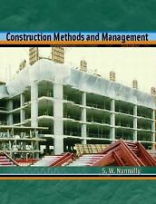 Construction Methods and Management by S. W. Nunnally (2003, Hardcover, Revised)