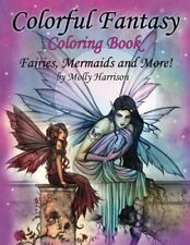 Colorful Fantasy Coloring Book Molly Harrison 25 Pages Of Fairies Mermaids