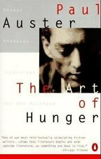 The Art of Hunger : Essays, Prefaces, Interviews and the Red Notebook by Paul...
