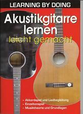 Akustik-GITARRE leicht spielen lernen;Learning by doing m. dieser Gitarrenschule