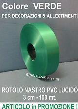 NASTRO VERDE PROMESSA SMERALDO PVC LUCIDO 100 mt x 3 cm DECORAZIONE FESTA PARTY