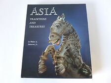 ASIA Traditions and Treasures by Walter A Fairservis, Jr. published 1981