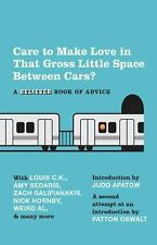 Care To Make Love In That Gross Little Space Between Cars?: A Believer Book of A