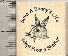 Rabbit Rescue Rubber Stamp, Save a Bunny's Life, Adopt from a Shelter E4811 WM