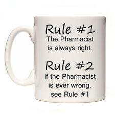 RULE #1 PHARMACIST IS ALWAYS RIGHT GIFT MUG CUP PRESENT PHARMACY TECNICIAN DISP