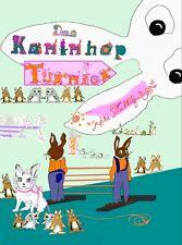 Puschelfuß Das Kaninhop-Turnier Kaninchen Buchgeschenk Mädchen Geliebte-Tiere