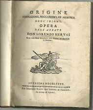 1785 (Cesena) -Hervás, Origine formazione, meccanismo, ed armonia degl'idiomi